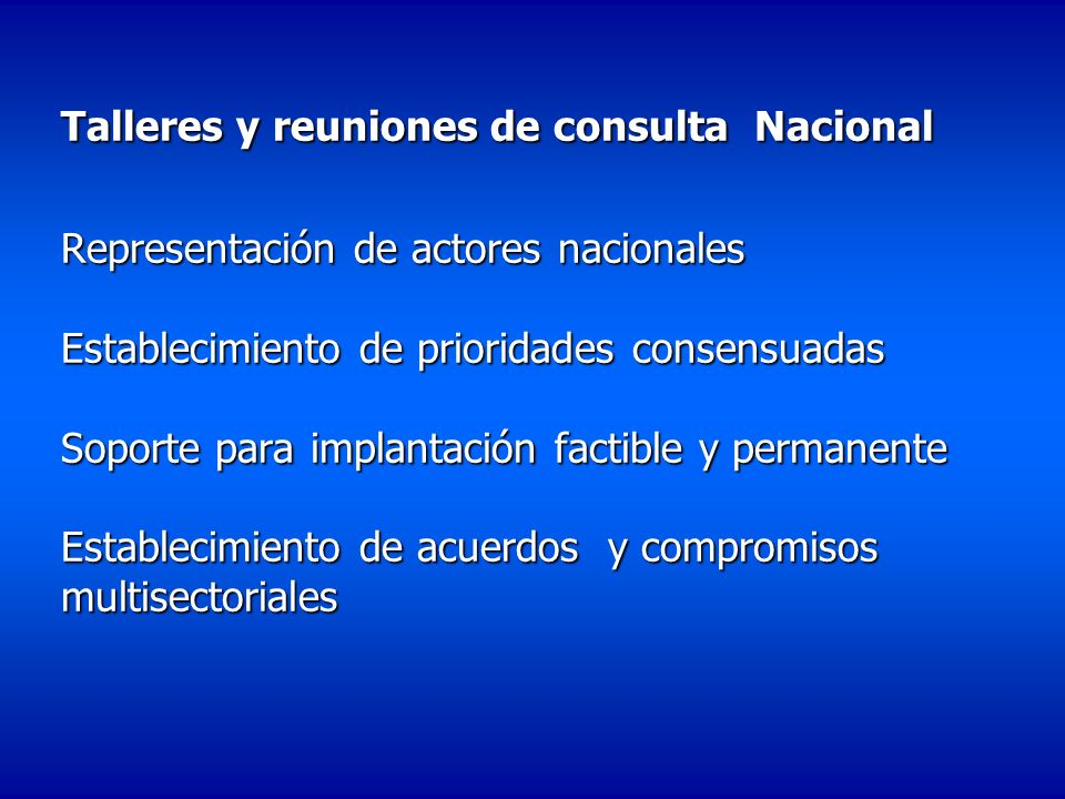 Talleres y reuniones de consulta Nacional