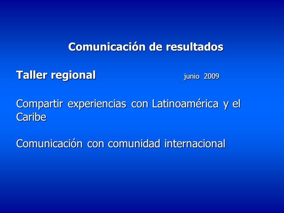 Comunicación de resultados Taller regional