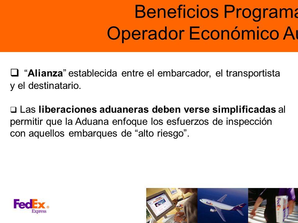 Beneficios Programas de Operador Económico Autorizado