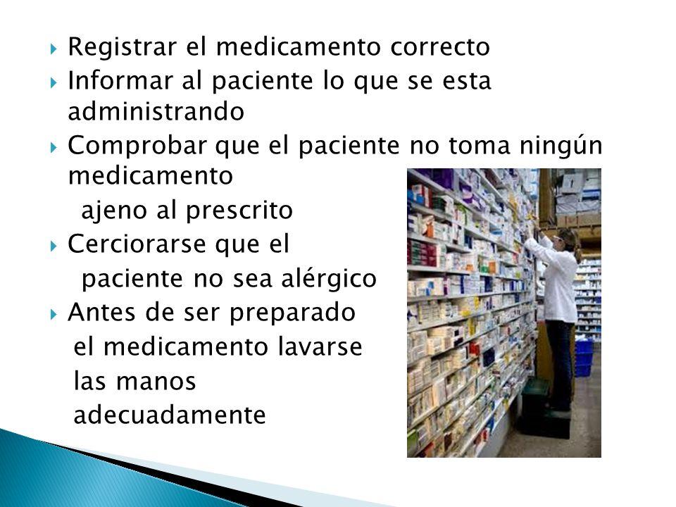 Registrar el medicamento correcto
