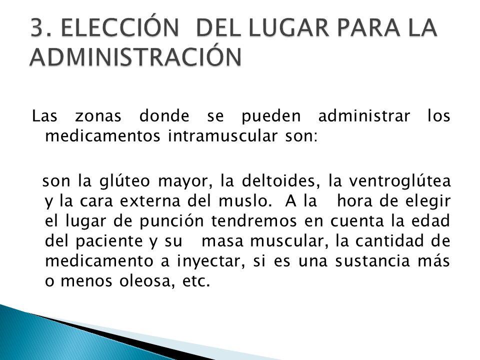 3. ELECCIÓN DEL LUGAR PARA LA ADMINISTRACIÓN