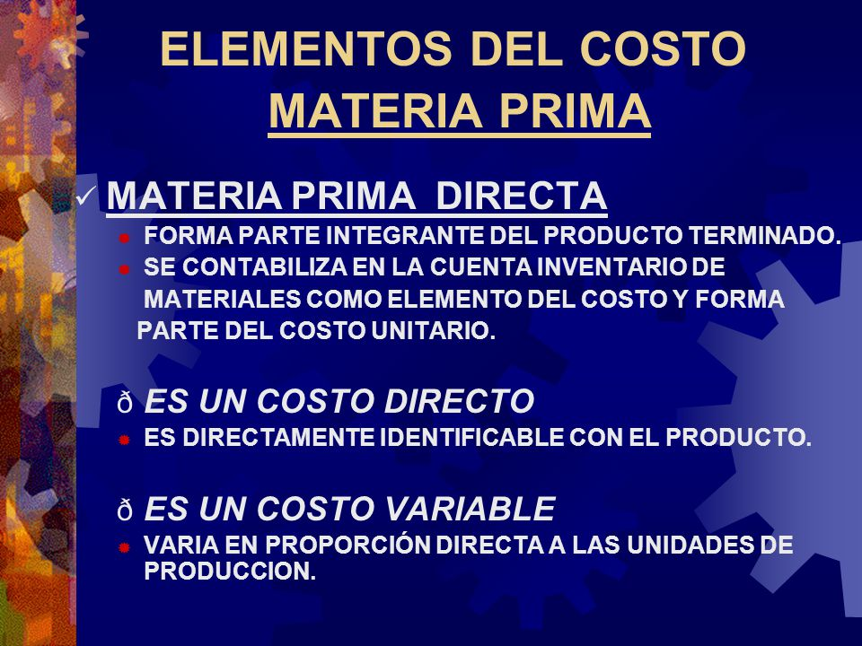 ELEMENTOS DEL COSTO MATERIA PRIMA