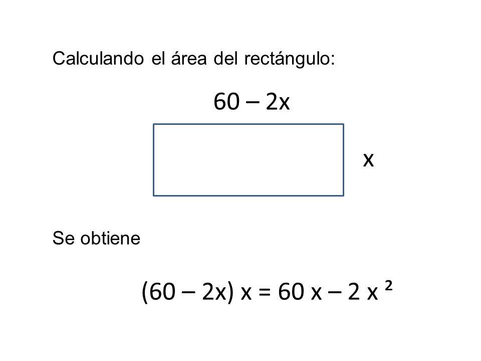 Calculando el área del rectángulo: