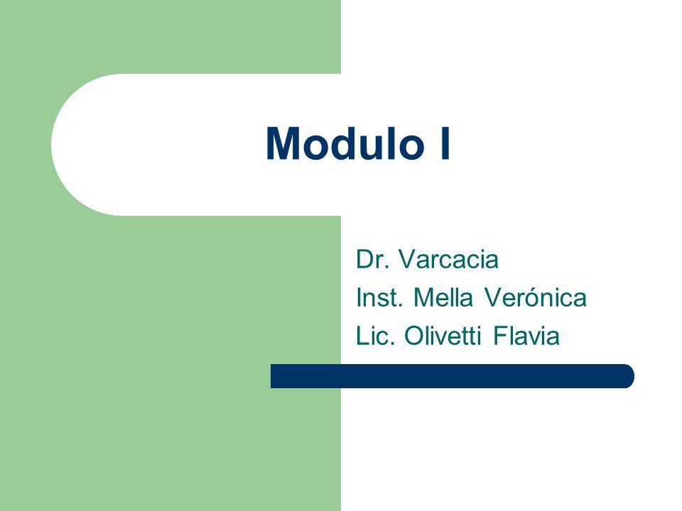 Dr. Varcacia Inst. Mella Verónica Lic. Olivetti Flavia