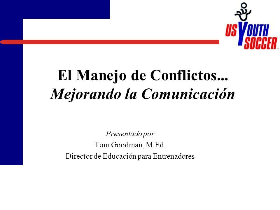 El Manejo de Conflictos... Mejorando la Comunicación