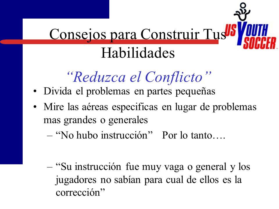 Consejos para Construir Tus Habilidades Reduzca el Conflicto