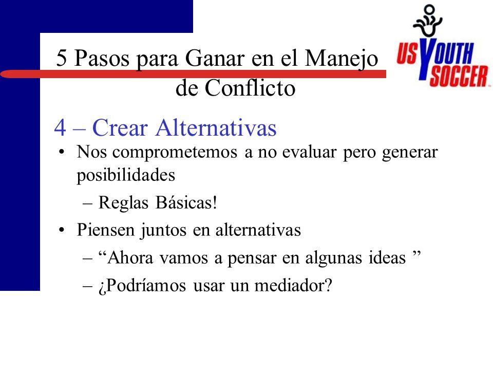 5 Pasos para Ganar en el Manejo de Conflicto 4 – Crear Alternativas