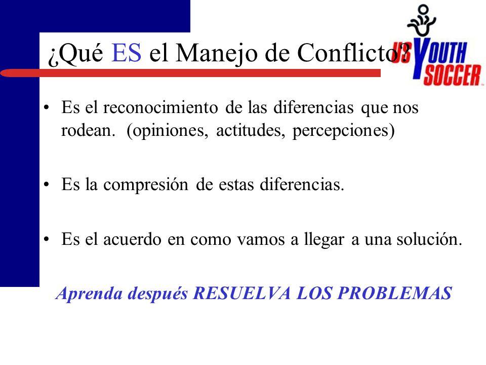 ¿Qué ES el Manejo de Conflicto