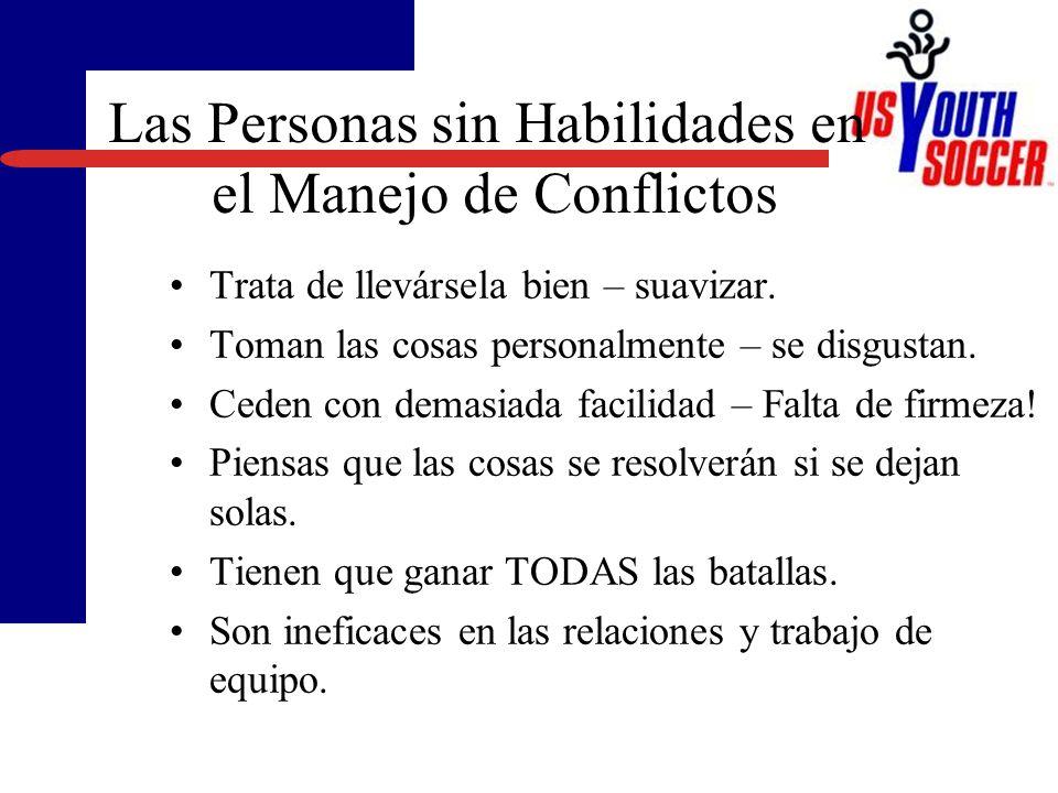 Las Personas sin Habilidades en el Manejo de Conflictos