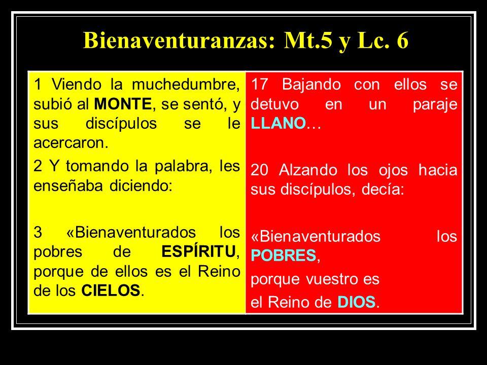Bienaventuranzas: Mt.5 y Lc. 6