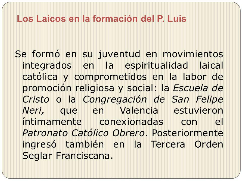 Los Laicos en la formación del P. Luis
