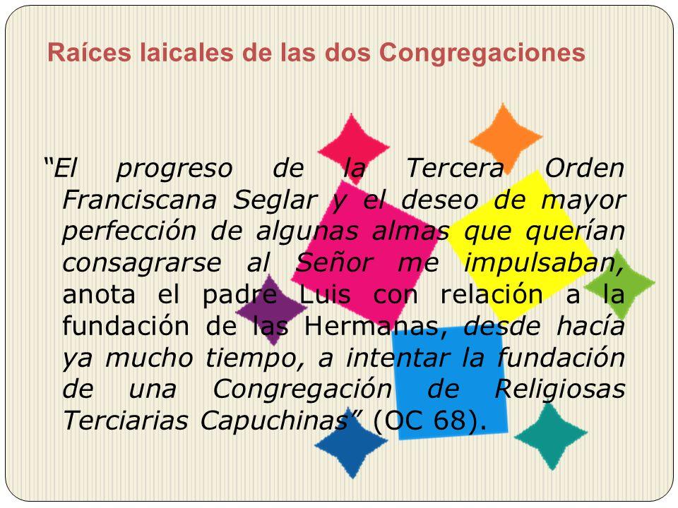 Raíces laicales de las dos Congregaciones