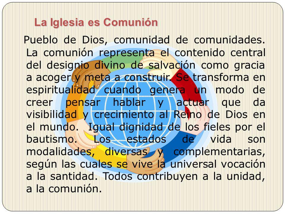 La Iglesia es Comunión