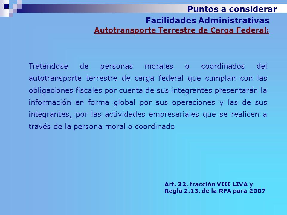 Facilidades Administrativas Autotransporte Terrestre de Carga Federal: