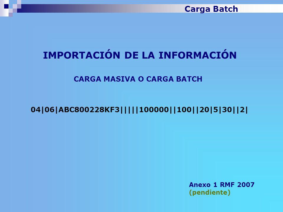 IMPORTACIÓN DE LA INFORMACIÓN