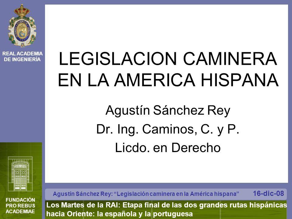 LEGISLACION CAMINERA EN LA AMERICA HISPANA