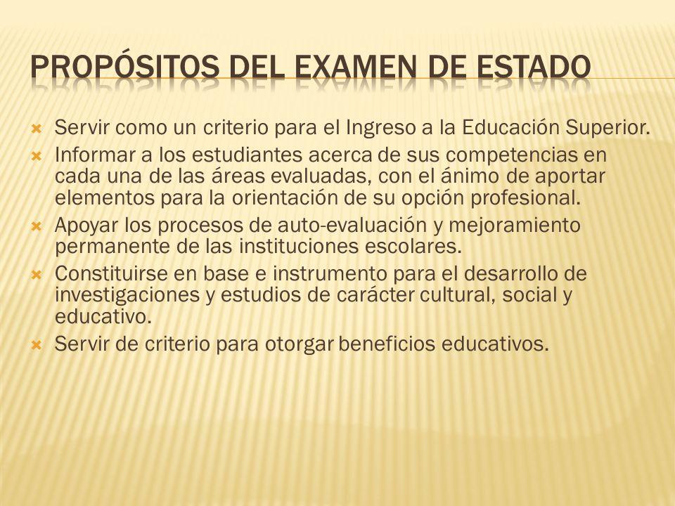 PROPÓSITOS DEL EXAMEN DE ESTADO
