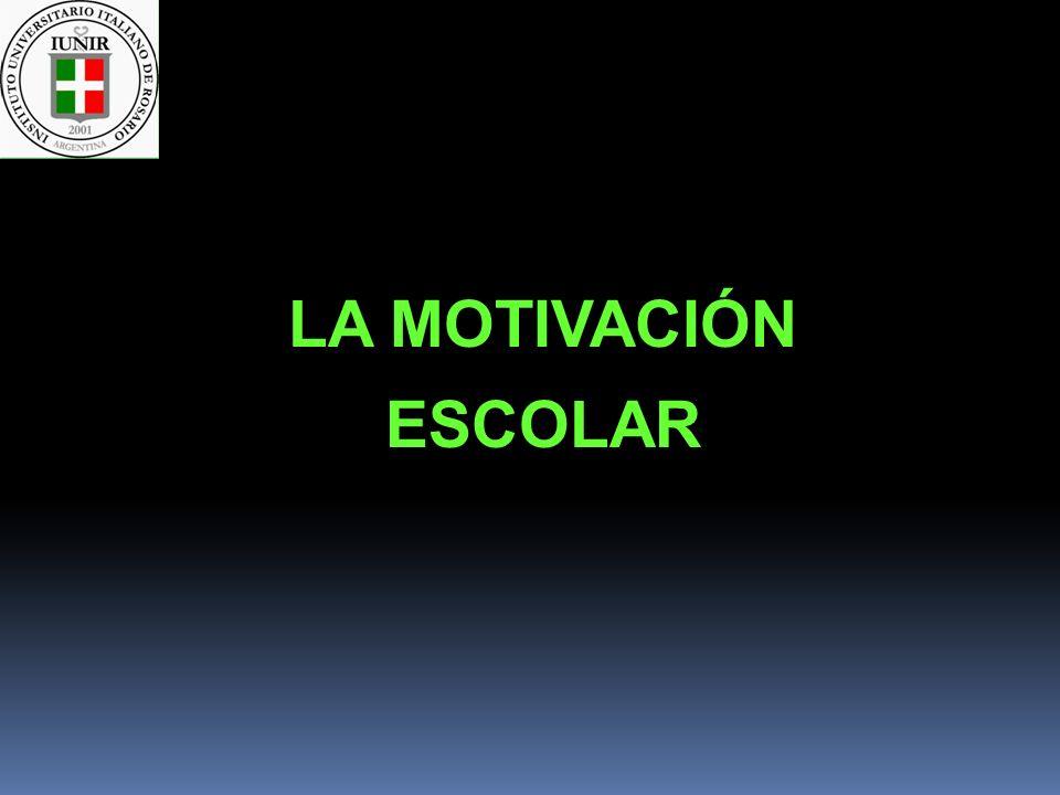 LA MOTIVACIÓN ESCOLAR