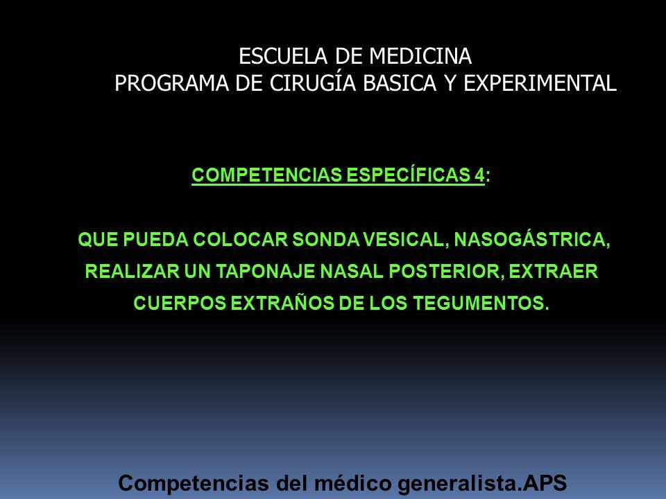 COMPETENCIAS ESPECÍFICAS 4: