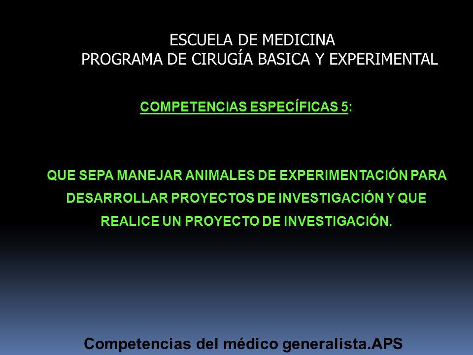 COMPETENCIAS ESPECÍFICAS 5: