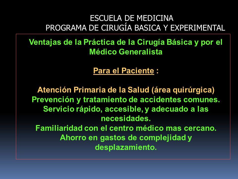 ESCUELA DE MEDICINA PROGRAMA DE CIRUGÍA BASICA Y EXPERIMENTAL