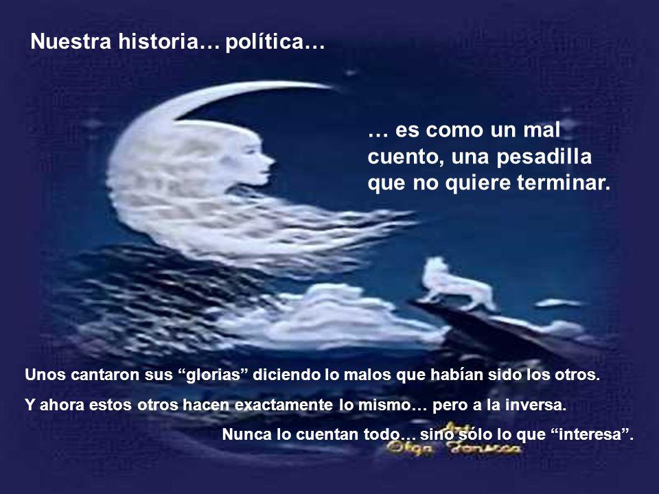 Nuestra historia… política…