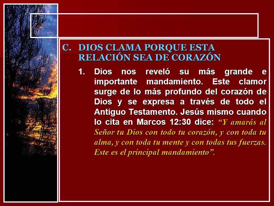 DIOS CLAMA PORQUE ESTA RELACIÓN SEA DE CORAZÓN