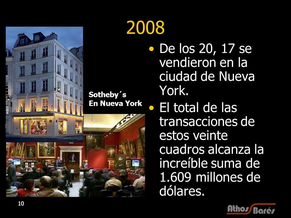 2008 De los 20, 17 se vendieron en la ciudad de Nueva York.
