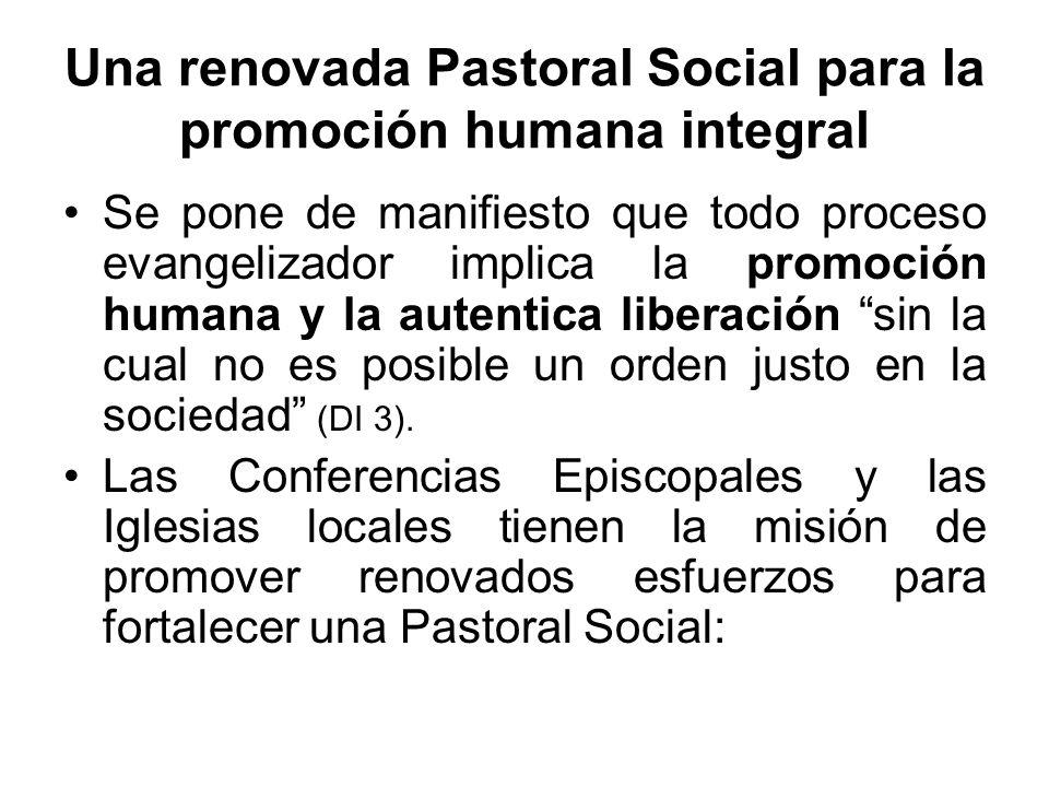 Una renovada Pastoral Social para la promoción humana integral