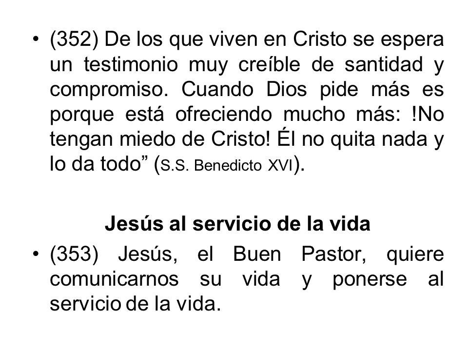 Jesús al servicio de la vida