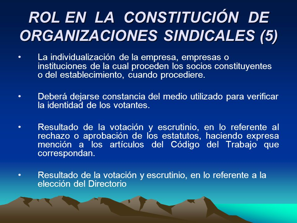 ROL EN LA CONSTITUCIÓN DE ORGANIZACIONES SINDICALES (5)