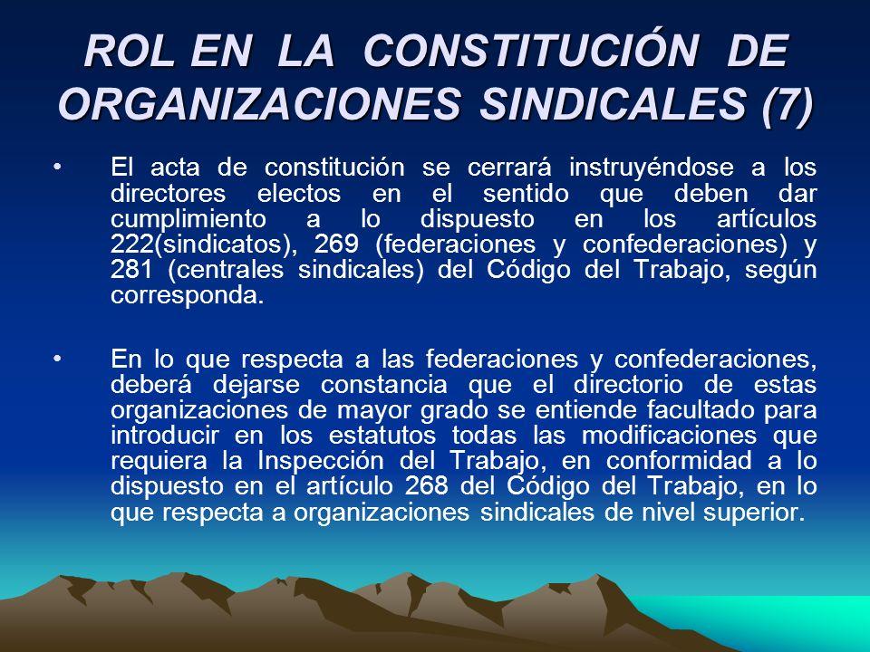 ROL EN LA CONSTITUCIÓN DE ORGANIZACIONES SINDICALES (7)