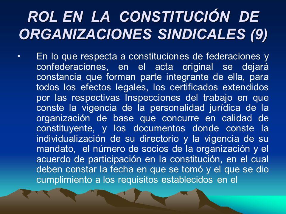 ROL EN LA CONSTITUCIÓN DE ORGANIZACIONES SINDICALES (9)