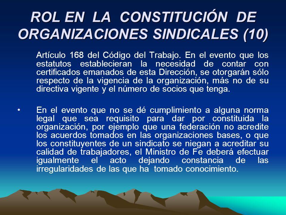 ROL EN LA CONSTITUCIÓN DE ORGANIZACIONES SINDICALES (10)