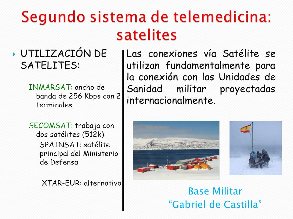Segundo sistema de telemedicina: satelites