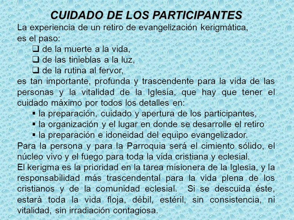 CUIDADO DE LOS PARTICIPANTES
