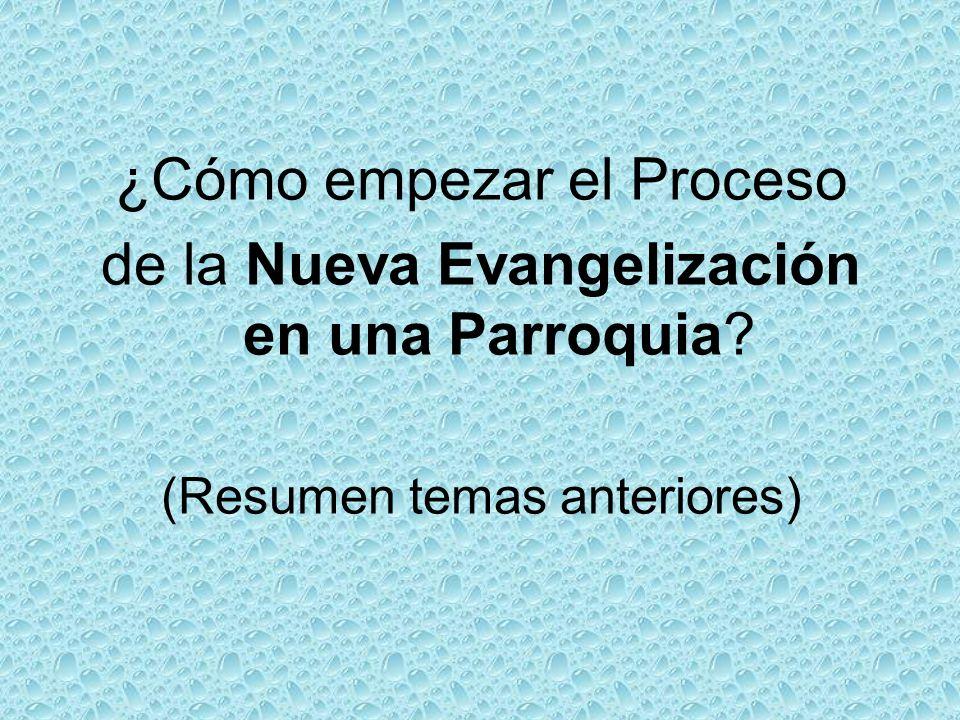 ¿Cómo empezar el Proceso de la Nueva Evangelización en una Parroquia