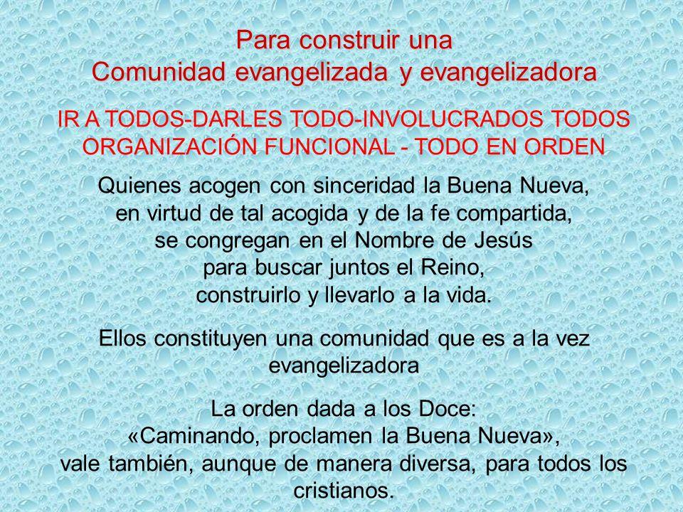 Comunidad evangelizada y evangelizadora