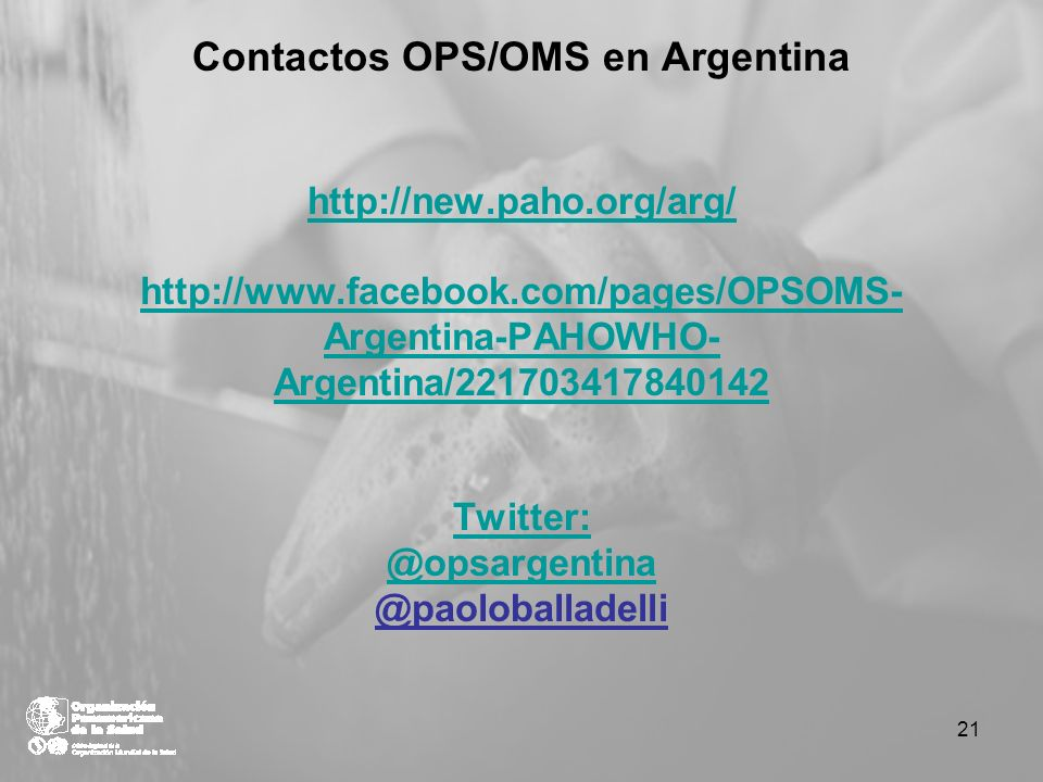 Contactos OPS/OMS en Argentina http://new. paho. org/arg/ http://www