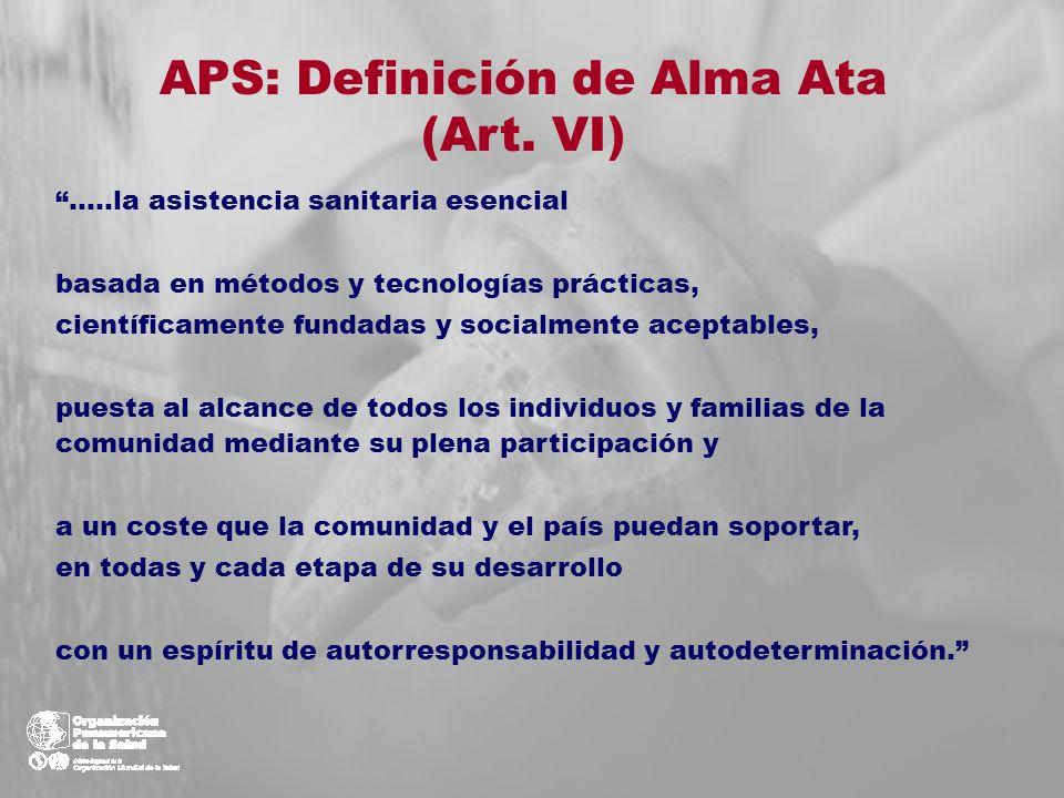 APS: Definición de Alma Ata (Art. VI)