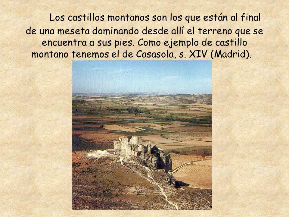 Los castillos montanos son los que están al final de una meseta dominando desde allí el terreno que se encuentra a sus pies.