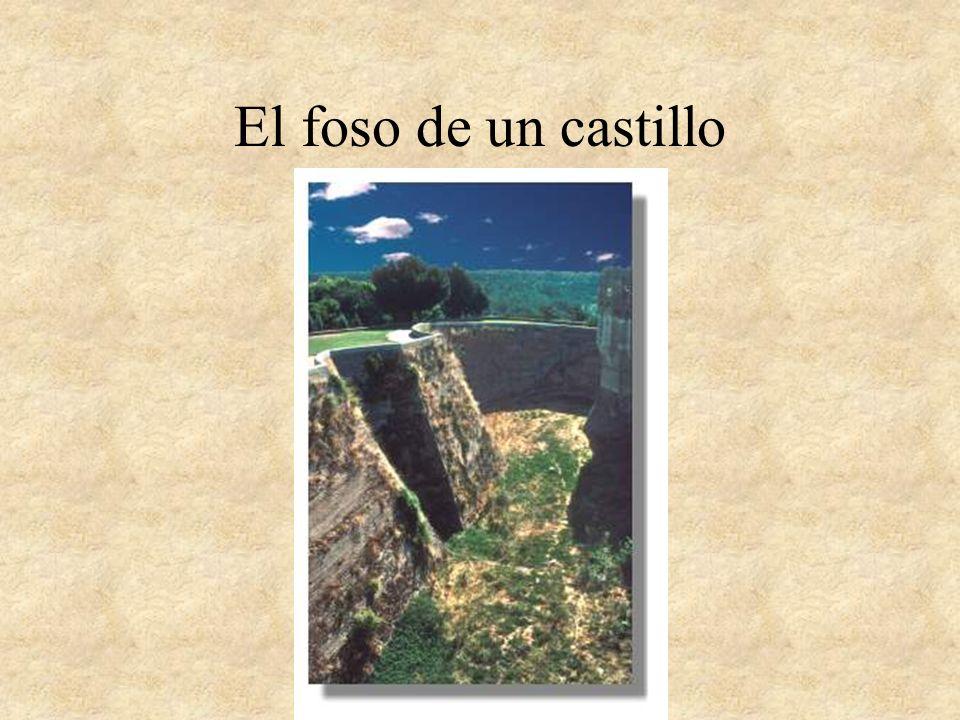 El foso de un castillo