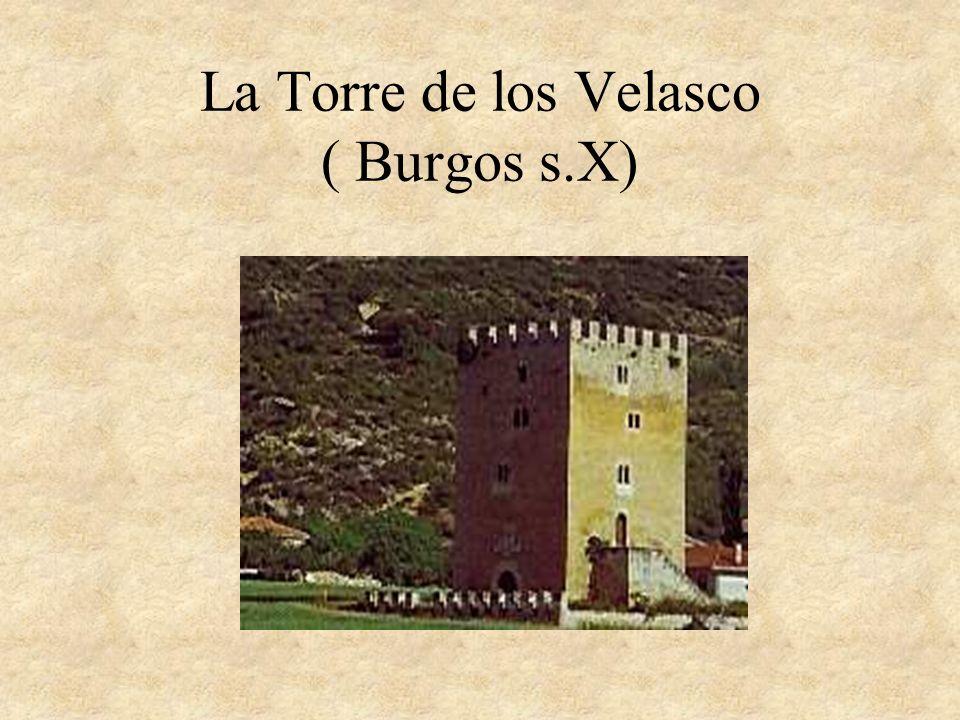 La Torre de los Velasco ( Burgos s.X)