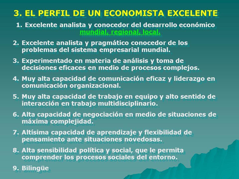 3. EL PERFIL DE UN ECONOMISTA EXCELENTE