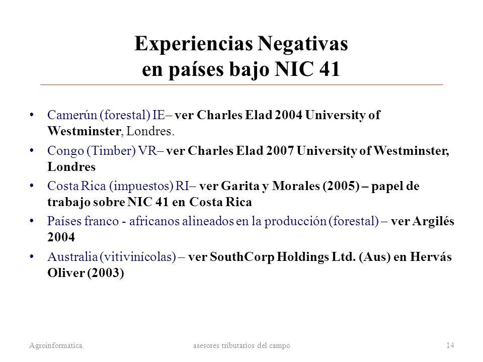 Experiencias Negativas en países bajo NIC 41