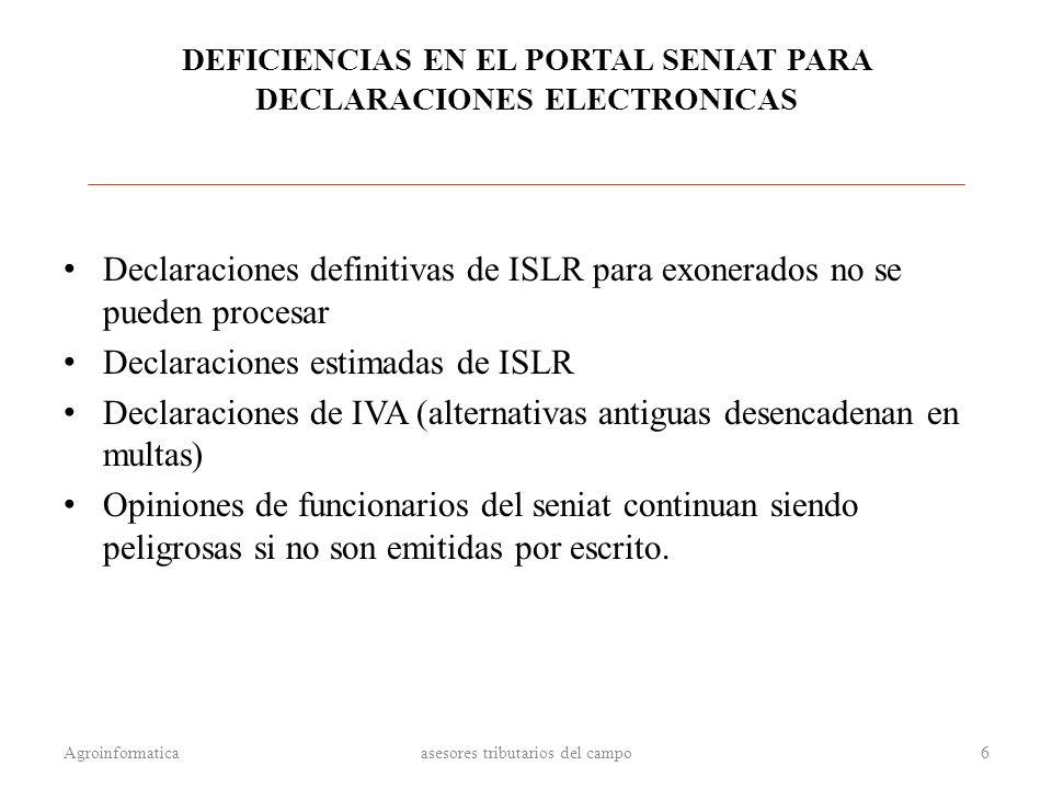 DEFICIENCIAS EN EL PORTAL SENIAT PARA DECLARACIONES ELECTRONICAS