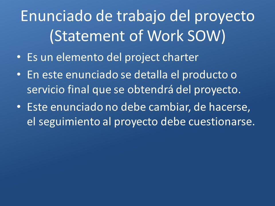 Enunciado de trabajo del proyecto (Statement of Work SOW)