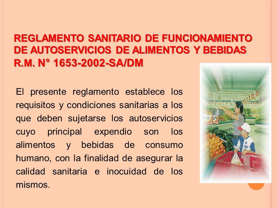 REGLAMENTO SANITARIO DE FUNCIONAMIENTO DE AUTOSERVICIOS DE ALIMENTOS Y BEBIDAS
