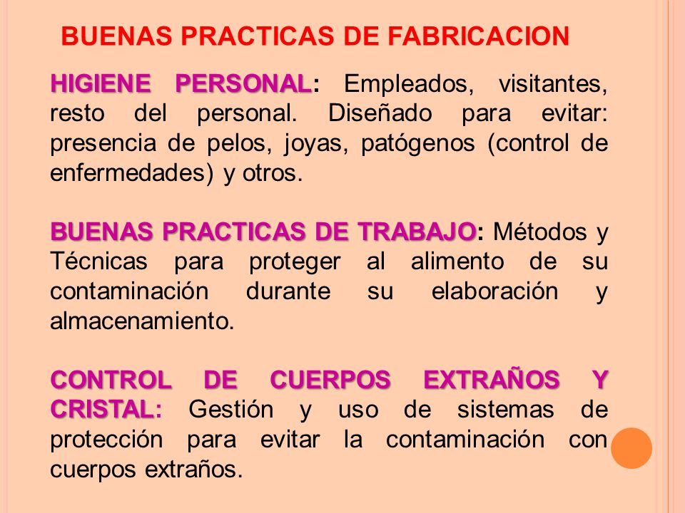 BUENAS PRACTICAS DE FABRICACION