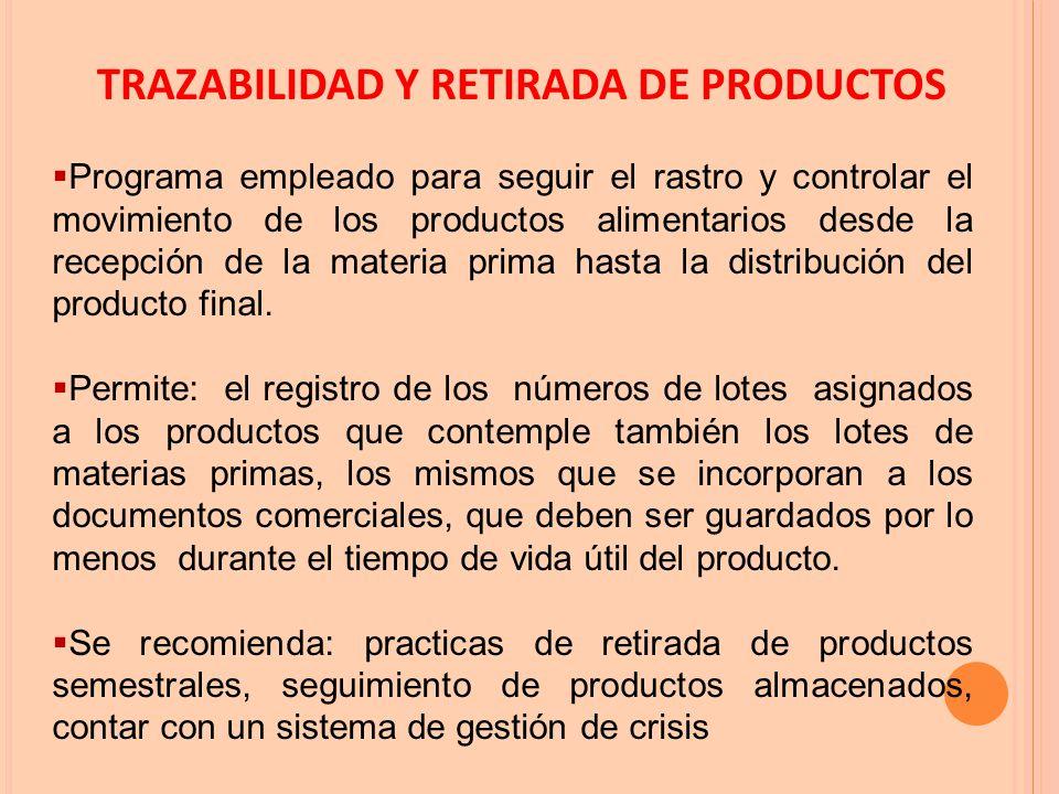 TRAZABILIDAD Y RETIRADA DE PRODUCTOS